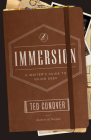 Immersion: A Writer's Guide to Going Deep (Chicago Guides to Writing, Editing, and Publishing) Cover Image