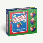 The Ultimate Juggling Kit: 50 Tips & Tricks for Becoming an Expert Juggler Cover Image