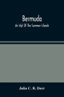 Bermuda. An Idyl Of The Summer Islands Cover Image
