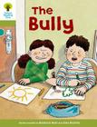 Oxford Reading Tree: Level 7: More Stories A: The Bully Cover Image