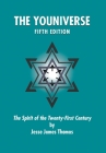 The Youniverse: The Spirit of the Twenty-First Century Fifth Edition Cover Image