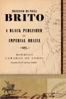 Francisco de Paula Brito: A Black Publisher in Imperial Brazil Cover Image