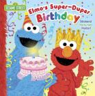 Elmo's Super-Duper Birthday (Sesame Street) (Pictureback(R)) Cover Image