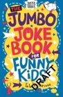 The Jumbo Joke Book for Funny Kids (Buster Laugh-a-lot Books) Cover Image