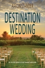 Destination Wedding: A Ray Elkins Thriller Cover Image