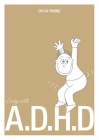 Living with A.D.H.D. Cover Image