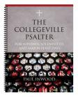 The Collegeville Psalter: For Sundays, Solemnities, and Major Feast Days Cover Image