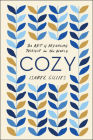 Cozy: The Art of Arranging Yourself in the World Cover Image