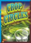 Crop Circles (Strange. . .But True?) Cover Image