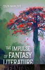 The Impulse of Fantasy Literature Cover Image