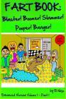 Fart Book: Blaster! Boomer! Slammer! Popper! Banger! Farting Is Funny Comic Illustration Books For Kids With Short Moral Stories Cover Image