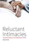 Reluctant Intimacies: Japanese Eldercare in Indonesian Hands Cover Image