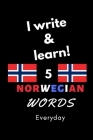 Notebook: I write and learn! 5 Norwegian words everyday, 6