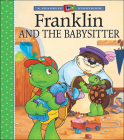 Franklin and the Babysitter (A Franklin TV Storybook) Cover Image