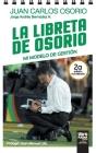 La Libreta de Osorio: Mi Modelo de Gestión Cover Image
