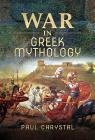 War in Greek Mythology Cover Image