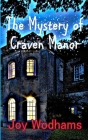 The Mystery of Craven Manor: An Adventure Story for 9 to 13 year olds Cover Image