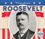 Theodore Roosevelt (United States Presidents *2017) Cover Image