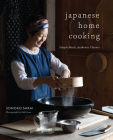 Japanese Home Cooking: Simple Meals, Authentic Flavors Cover Image
