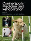 Canine Sports Medicine and Rehabilitation Cover Image
