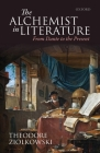 The Alchemist in Literature: From Dante to the Present Cover Image
