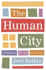 The Human City: Urbanism for the Rest of Us Cover Image