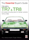 Triumph TR7 & TR8: The Essential Buyer's Guide Cover Image