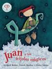 Juan y los Frijoles Magicos [With CD] = Jack and the Beanstalk Cover Image