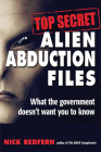 Top Secret Alien Abduction Files: What the Government Doesn't Want You to Know Cover Image