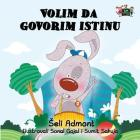 I Love to Tell the Truth: Serbian Edition (Serbian Bedtime Collection) Cover Image