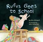 Rufus Goes to School Cover Image