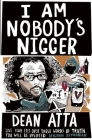 I Am Nobody's Nigger Cover Image