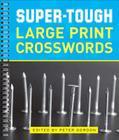 Super-Tough Large Print Crosswords Cover Image