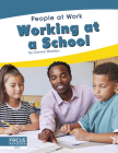 Working at a School (People at Work) Cover Image