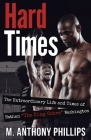 Hard Times: The Extraordinary Life and Times of Nathan The King Cobra Washington Cover Image