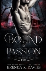 Bound by Passion (Alliance #4) Cover Image