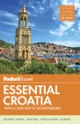 Fodor's Essential Croatia: With a Side Trip to Montenegro (Travel Guide #1) Cover Image