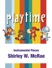 Playtime: Instrumental Pieces for Orff Ensembles Cover Image