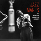 Jazz Images by William Claxton Cover Image