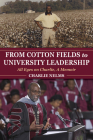 From Cotton Fields to University Leadership: All Eyes on Charlie, a Memoir (Well House Books) Cover Image