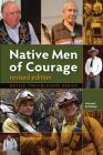 Native Men of Courage (Native Trailblazers) Cover Image