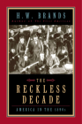 The Reckless Decade: America in the 1890s Cover Image