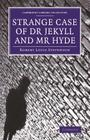 Strange Case of Dr Jekyll and MR Hyde (Cambridge Library Collection - Fiction and Poetry) Cover Image