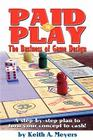 Paid to Play: The Business of Game Design Cover Image