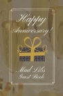 Happy Anniversary Mad Libs Guest Book: Anniversary Party Guest Book - funny Mad Libs - Prompt Guest Books Cover Image