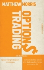 Options Trading: THIS BOOK INCLUDES: Options trading for beginners and strategies. Find here the best tips to invest in the stock marke Cover Image