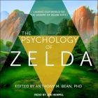 The Psychology of Zelda Lib/E: Linking Our World to the Legend of Zelda Series Cover Image