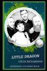 Little Dragon Legendary Coloring Book: Relax and Unwind Your Emotions with our Inspirational and Affirmative Designs Cover Image