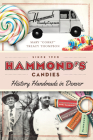 Hammond's Candies: History Handmade in Denver Cover Image