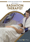 Become a Radiation Therapist Cover Image